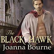 The Black Hawk: Spymaster, Book 4   Joanna Bourne