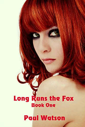 Long Runs the Fox by [Watson, Paul]