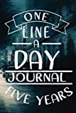One Line A Day Journal Five Year: 5 Years Of