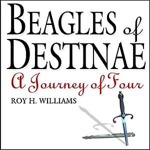 Beagles of Destinae Audiobook