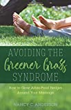 img - for Avoiding the Greener Grass Syndrome: How to Grow Affair-Proof Hedges Around Your Marriage book / textbook / text book
