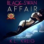 Black Swan Affair | K.L. Kreig