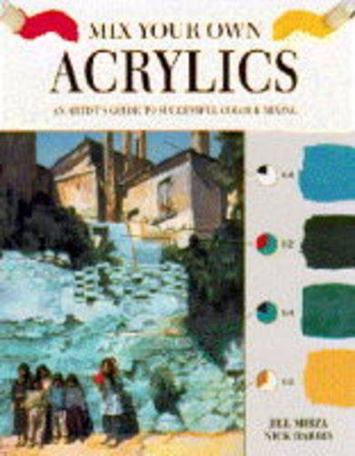 Acrylics (Mix Your Own)