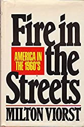 Fire in the Streets: America in the 1960's