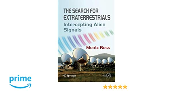 The Search for Extraterrestrials: Intercepting Alien Signals (Springer Praxis Books)