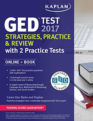 GED Test 2017 Strategies, Practice & Review with 2 Practice Tests: Online + Book (Kaplan Test Prep)