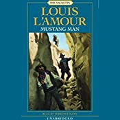 Mustang Man: The Sacketts, Book 13 | Louis L'Amour