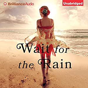 Wait for the Rain Audiobook