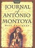 The Journal of Antonio Montoya, Rick Collignon, 1878448692