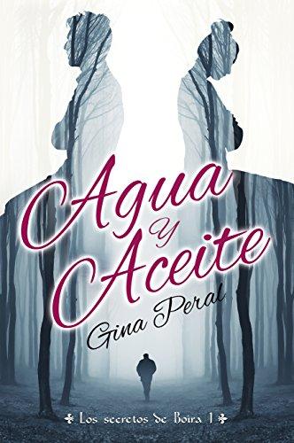 Agua y Aceite de Gina Peral