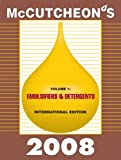 Mccutcheon's 2008 Emulsifiers and Detergents : International Edition, Michael Allured, 1933430273