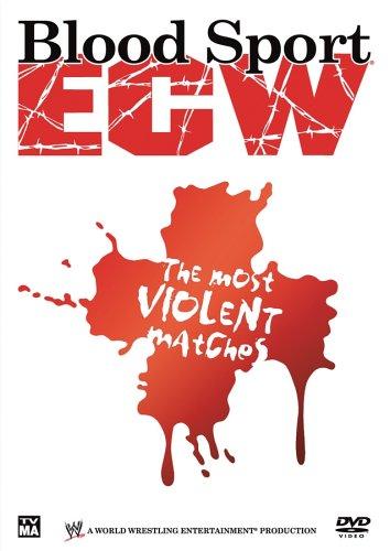 ECW: Bloodsport - The Most Violent Matches