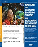 American Canadian Boarding Schools 2004, Peterson's Guides Staff, 0768912768
