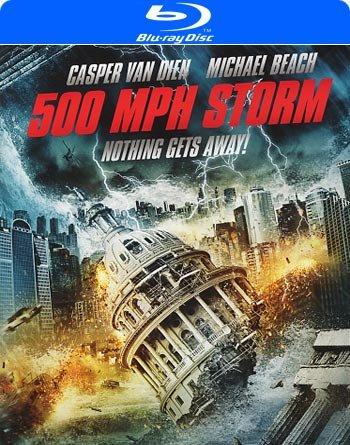 500 MPH Storm (Blu-ray) - Daniel Lusko with Casper Van Dien and Michael Beach .