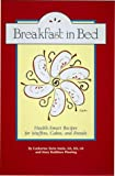 Breakfast in Bed, Catherine S. Matis and Mary K. Fleming, 1574270559