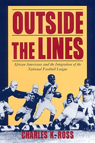 Books : Outside the Lines: African Americans and the Integration of the National Football League