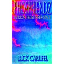 Phosphiendz: Horror in Inner Space