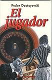 img - for El jugador (Spanish Edition) book / textbook / text book