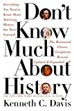 Don't Know Much About History: Everything You Need to Know About American History but Never Learned (Don't Know Much About Series)