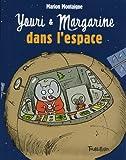 Youri et Margarine dans l'espace (French Edition)