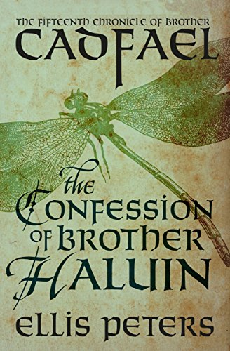 (The Confession of Brother Haluin (The Chronicles of Brother Cadfael Book 15))