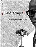 Flash Afrique!, Gerald Matt, Thomas Miessgang, Olu Oguibe, Koyo Kouoh, Simon Njami, 3882436387