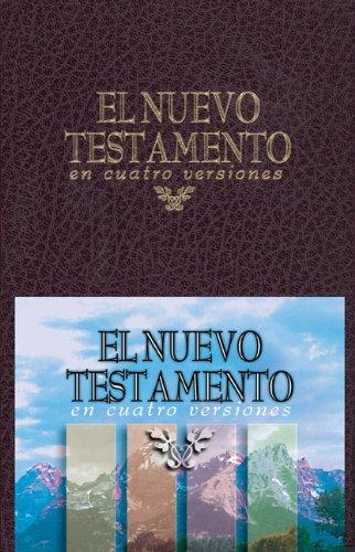 El Nuevo Testamento en Cuatro Versiones - Tela Rojo (Spanish Edition)