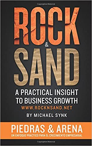Book Rock and Sand: Spanish Edition: Un Enfoque Practico Para El Crecimiento Empresarial