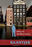 img - for DeKok and the Dead Lovers (Inspector DeKok Investigates) book / textbook / text book