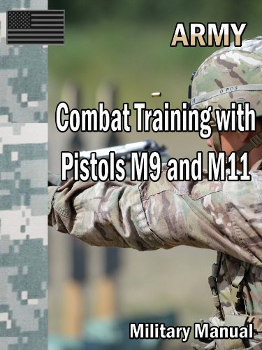 Combat Training with Pistols M9 and M11