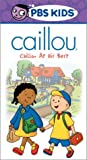 Caillou at His Best [VHS]