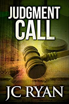 Judgment Call: A Suspense Thriller (The Exonerated Book 1) by [Ryan, JC]