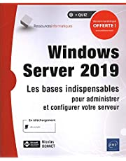 Windows Server 2019 - Les bases indispensables pour administrer