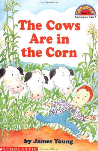 Cows Are in the Corn (Hello Reader! Level 2)