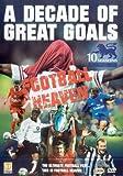 Football Heaven - A Decade Of Great Goals [DVD]