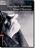 Oxford Bookworms Library: Level 2:: Sherlock Holmes Short Stories: 700 Headwords (Oxford Bookworms ELT)