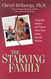 The Starving Family, Cheryl Dellasega, 1932783148