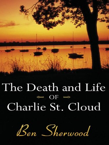 Download The Death and Life of Charlie St. Cloud PDF