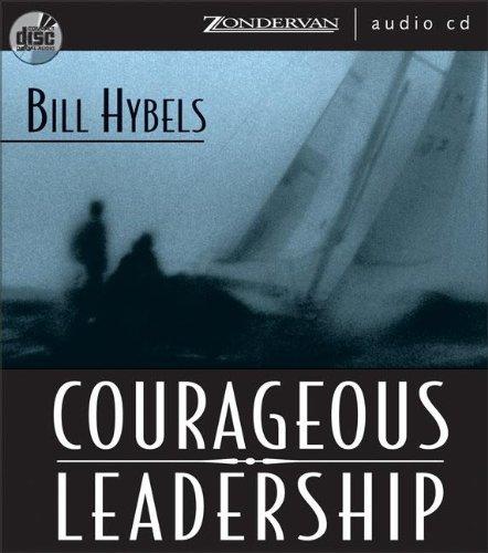 Courageous Leadership by Zondervan