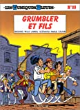 """Afficher """"Les Tuniques bleues n° 33 Grumbler et fils : Vol.33"""""""