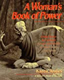 A Woman's Book of Power, Karen Andes, 0399523723