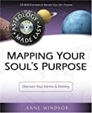 Mapping Your Soul's Purpose, Anne Windsor and Cosmic Patterns Staff, 0738706736