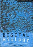 Digital Biology, Peter Bently, 074727021X