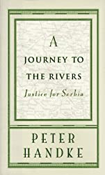 A Journey to the Rivers: Justice for Serbia