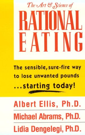 The Art & Science of Rational Eating by Brand: Barricade Books