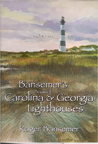 ??LINK?? Bansemer's Book Of Carolina And Georgia Lighthouses. About Welcome udrzbu Recibe manos