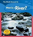 What Is a River?, Monica Hughes, 1403462763