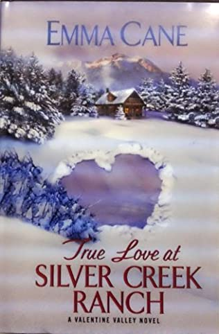 book cover of True Love At Silver Creek Ranch
