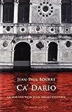 Ca'Dario : La Malediction d'Un Palais Venitien, Bourre, Jean Paul, 2251444149