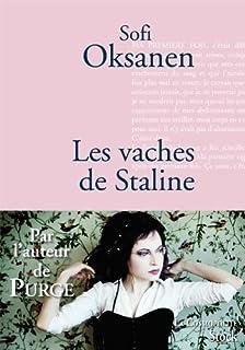 Les vaches de Staline : roman, Oksanen, Sofi
